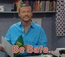 Be Safe...