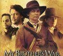 Война моего брата (2005)