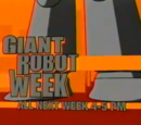 Giant Robot Week