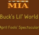 Buck's Lil' World: April Fools' Spectacular