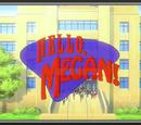 ¡Hola Megan!