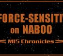 A Force-Sensitive on Naboo