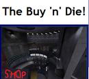 The Buy 'n' Die