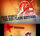 """Main Stage 0: """"The Red Flash Returns"""""""