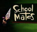 School Mates