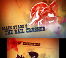 """Main Stage 2: """"The Rail Crasher"""""""