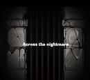 Across the nightmare
