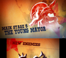 """Main Stage 5: """"The Young Mayor"""""""