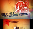 """Side Stage 6: """"The Volcano's Vermin"""""""