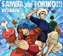 Samba de Toriko!!!