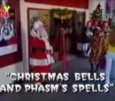 Christmas Bells and Phasm's Spells