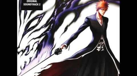 Bleach OST 2 - Track 2 - Emergence of the Haunted