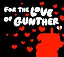 For The Love of Gunther