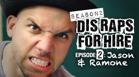 Dis Raps For Hire - Season 2 Episode 2: Jason and Ramone