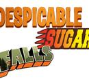 Despicable Sugar Falls