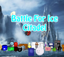 Battle For Ice Citadel