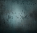 Episode 1: Into the Depths
