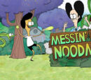 Messin' with Noodman