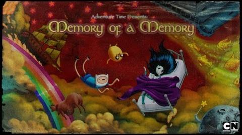 Adventure Time - Memory of a Memory
