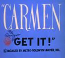 Carmen Get It!