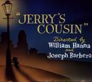 Jerry's Cousin