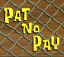Pat No Pay