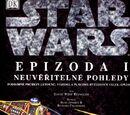 Star Wars: Epizoda I Neuvěřitelné pohledy