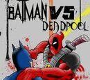 Deadpool vs Batman