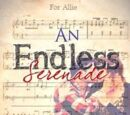 An Endless Serenade