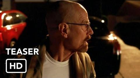 Breaking Bad Season 5 (Final Episodes) Teaser - Walt