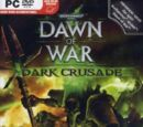 Warhammer 40000 Dawn of War - Dark Crusade