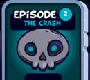 Episode 2: The Crash