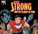 Tom Strong and the Planet of Peril Vol 1 1