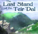 The Last Stand of the Teir'Dal