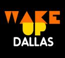 Wake Up Dallas