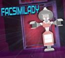 Facsimilady