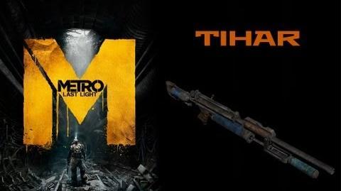 Metro Last Light Weapons (Tihar air rifle)