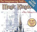 The Imagineering Field Guide to Magic Kingdom at Walt Disney World
