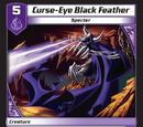 Curse-Eye Black Feather