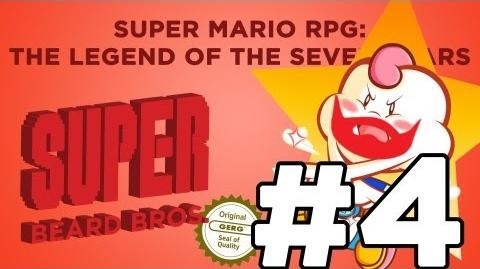 Super Beard Bros. DELUXE - Super Mario RPG Episode 4 - A Day in the Sewers!