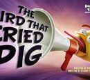 The Bird That Cried Pig