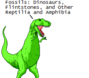 J. Lurg's Fossils: Dinosaurs, Flintstones, and Other Reptilia and Amphibia