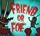 Friend or Foe (gallery)