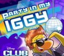 Party In My Iggy