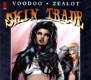 Voodoo/Zealot: Skin Trade