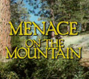 Menace on the Mountain
