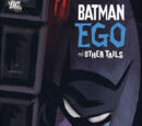Batman: Ego and Other Tails (Collected)