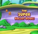 The Super Ballet Bowl!