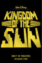 Kingdom of the sun teaser poster.jpg