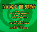 Episode 5: Taming Of The Screwy